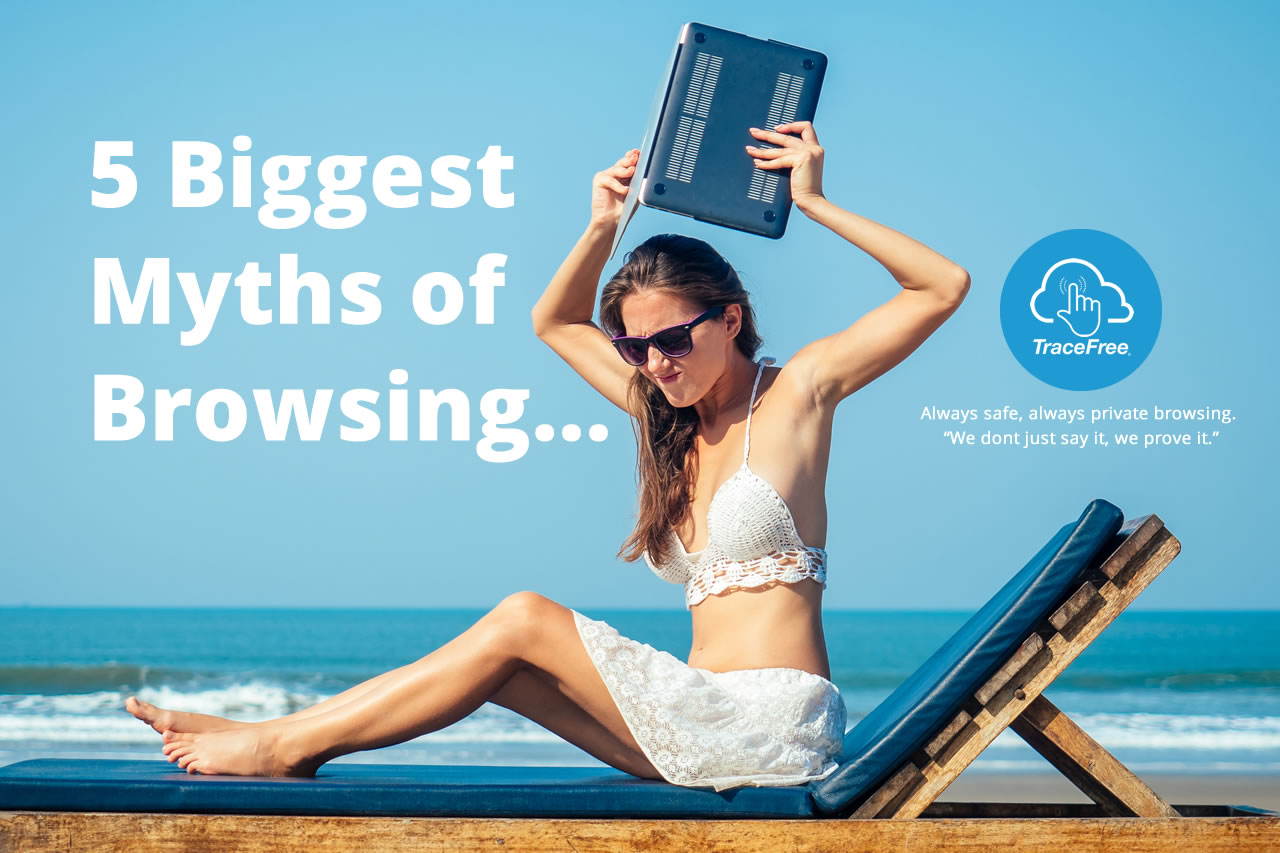 The 5 Biggest Myths of Browsing