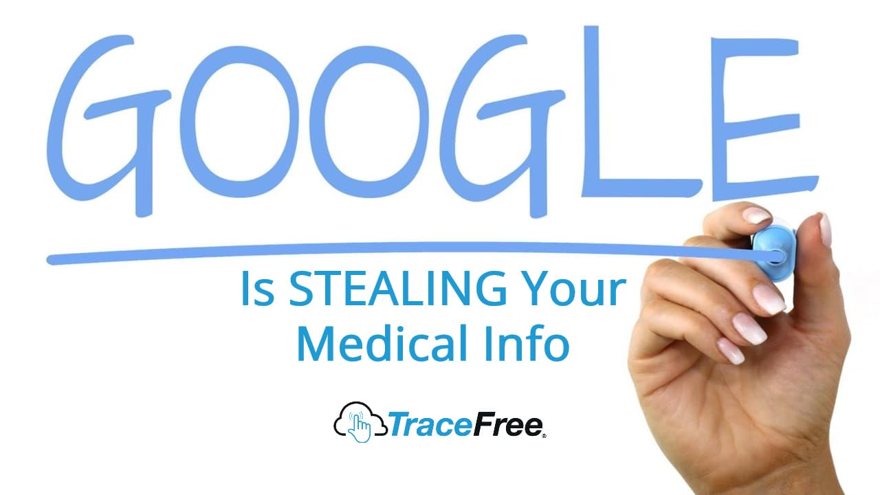 Google Is Secretly Gathering Your Health Data