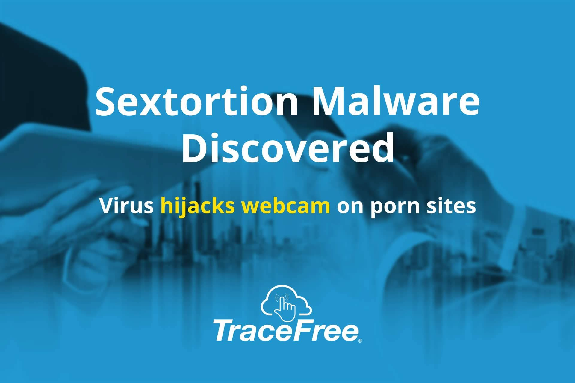 Malware That Records People Enjoying Porn Discovered