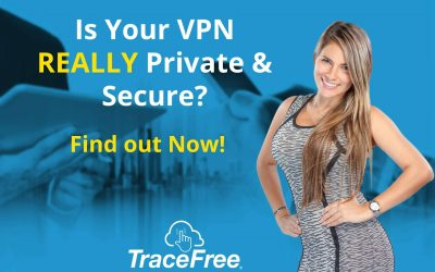 Is Your VPN Really Private And Secure