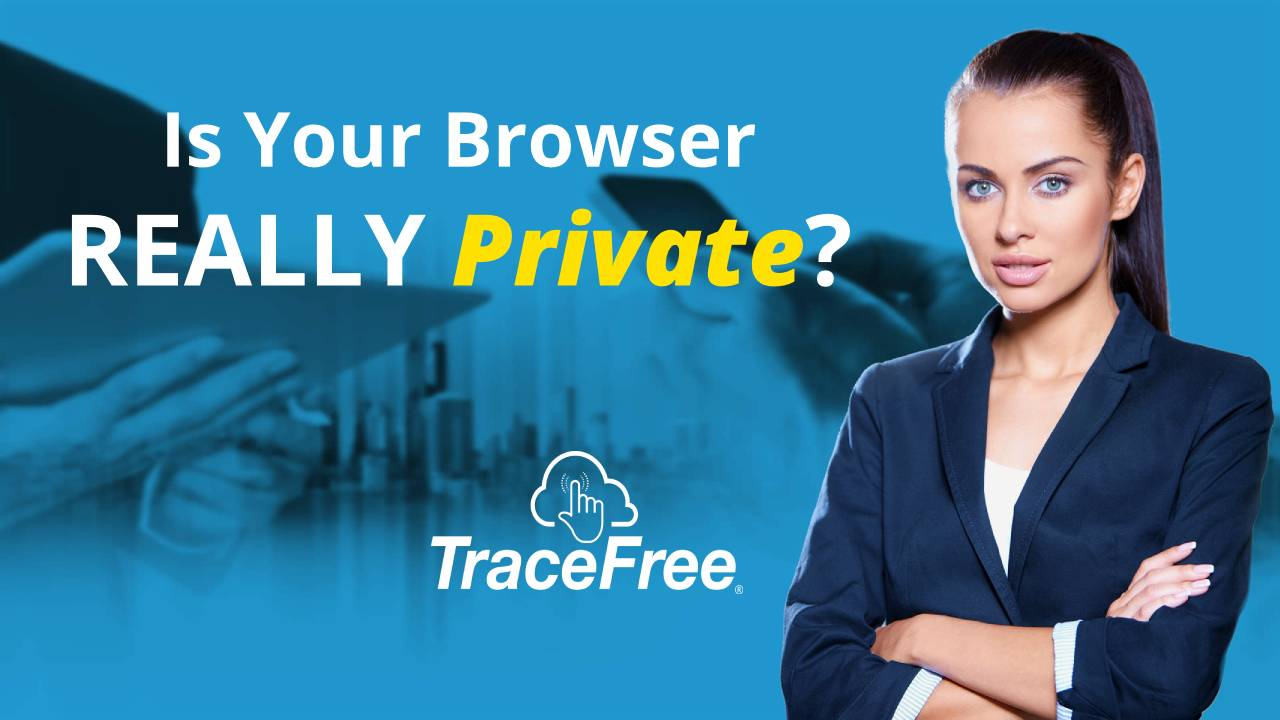 Is Your Browser Really Keeping You Private
