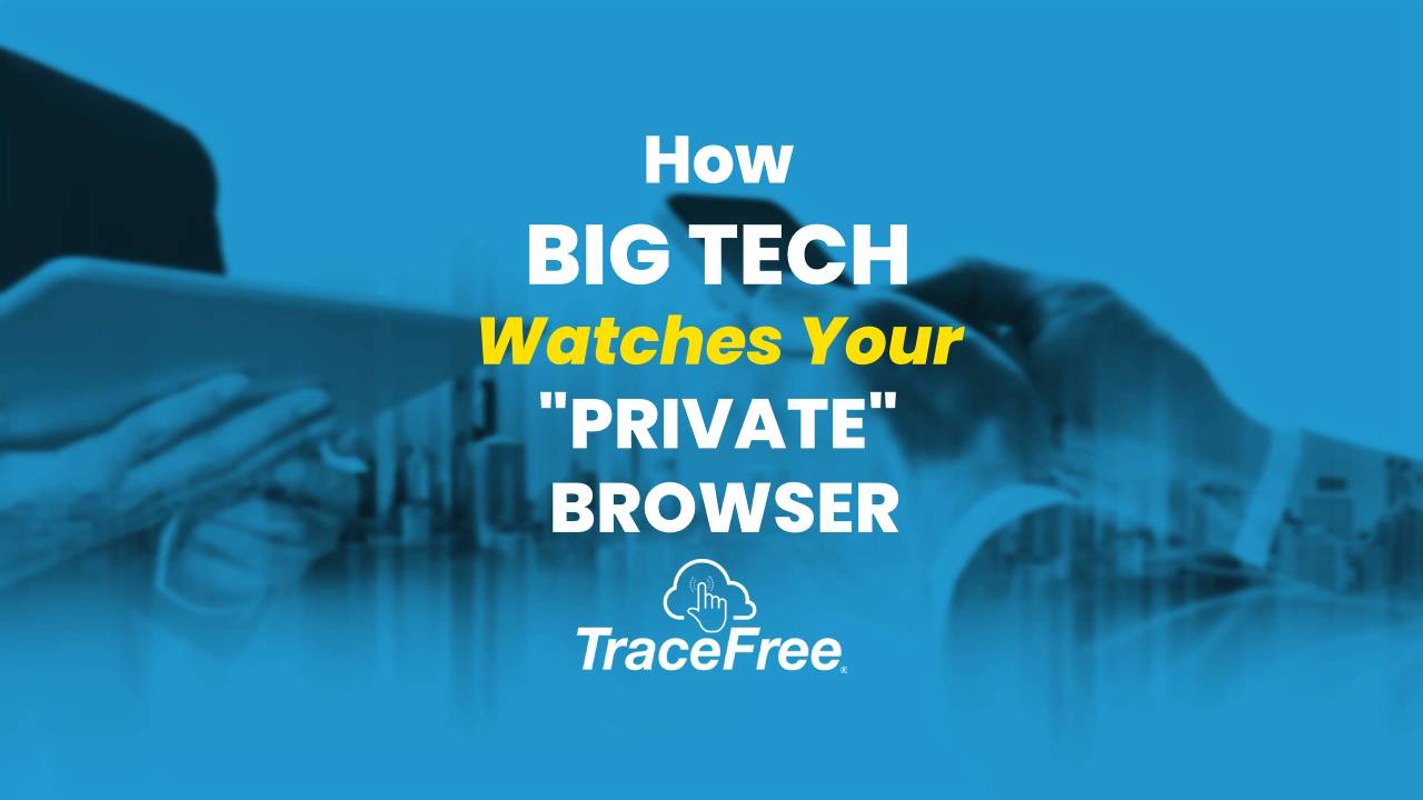 How Big Tech Watches Your Private Browser