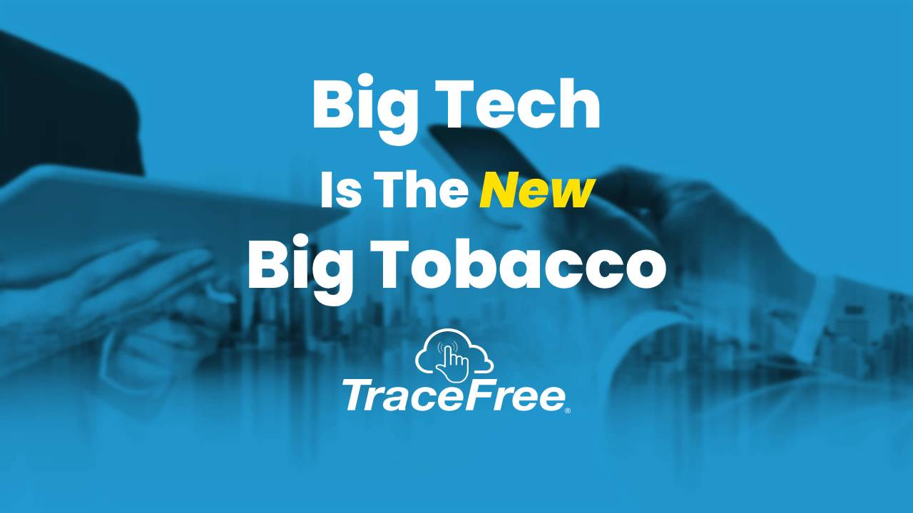 Big Tech Is The New Big Tobacco