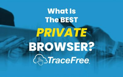 What Is The Best Private Browser?