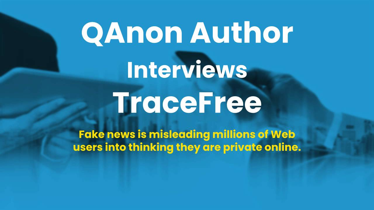 QAnon Author Interviews TraceFree