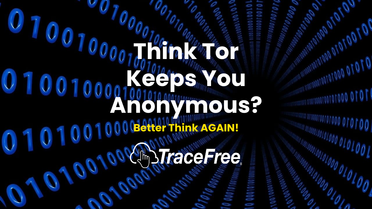 Does Tor Keep You Anonymous