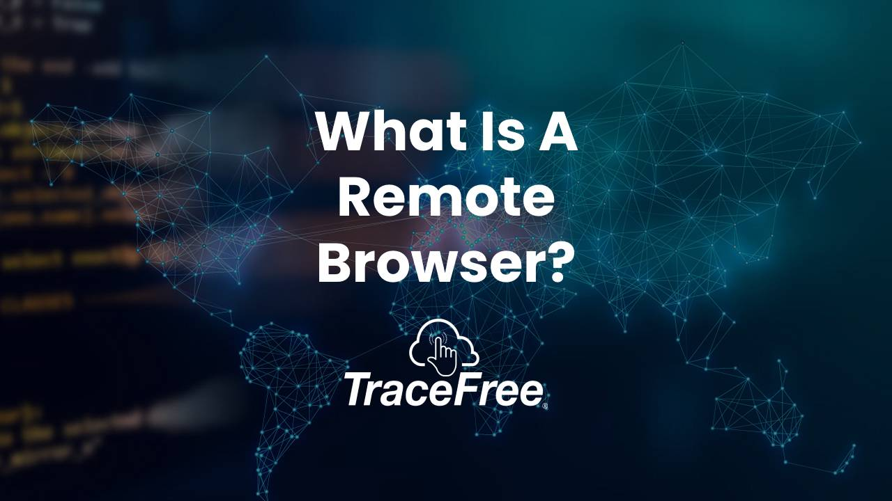 What Is A Remote Browser