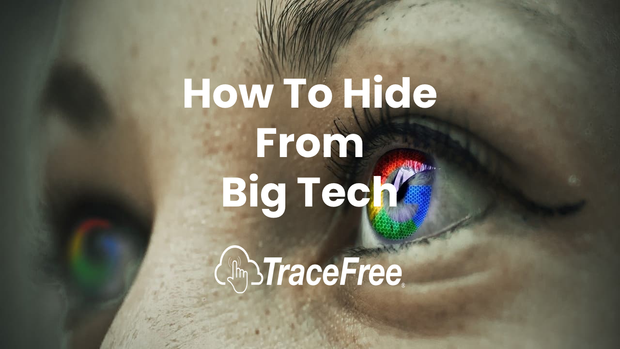 How To Hide From Big Tech