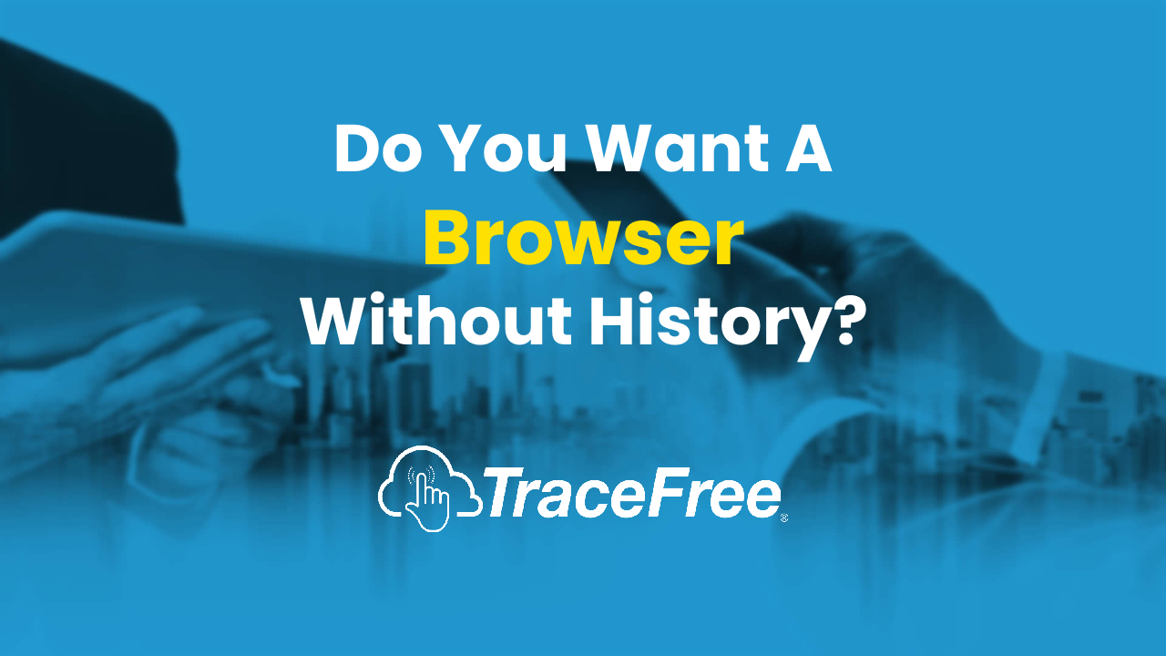 Browser Without History