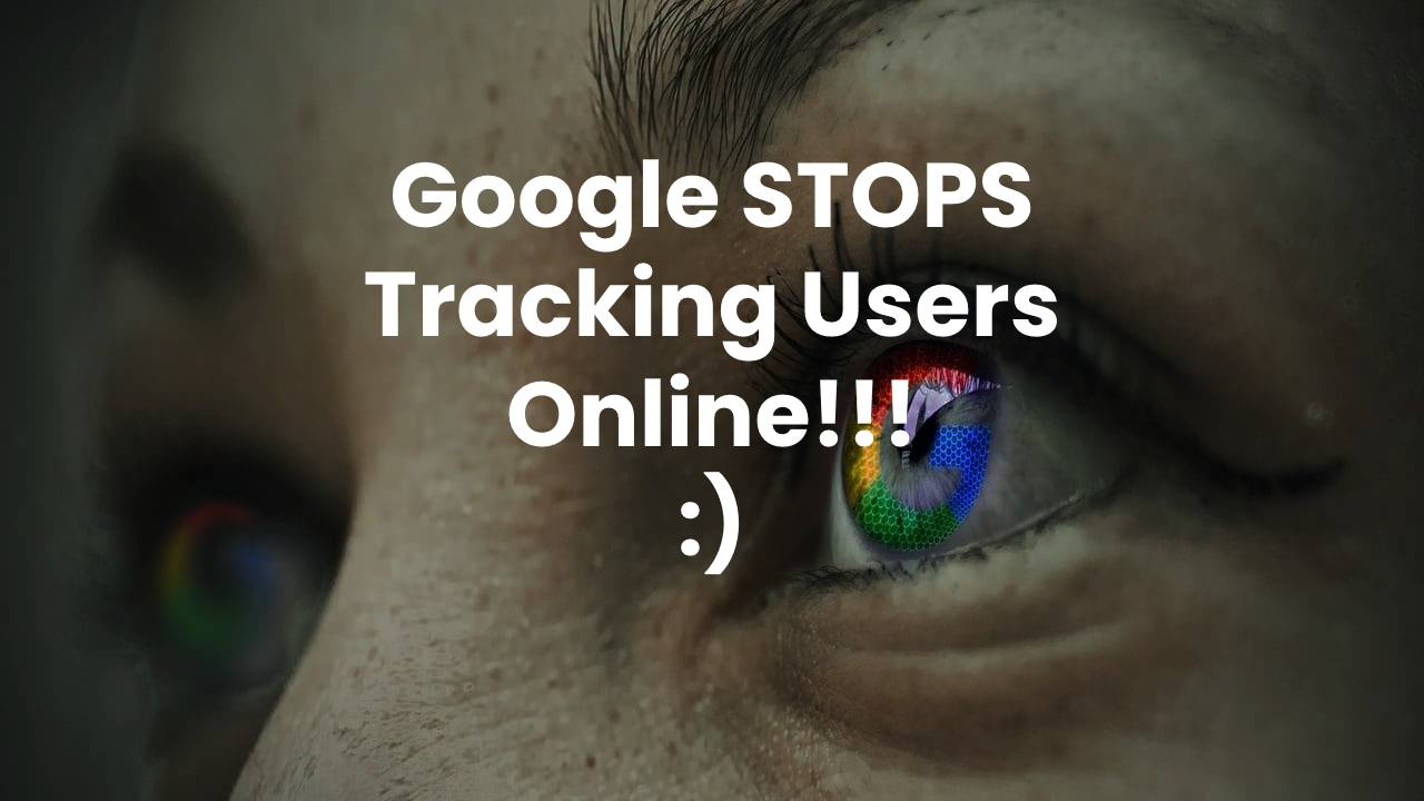 Google stops tracking users online
