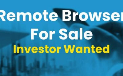 Remote Browser For Sale Investor Wanted
